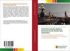 Portada del libro de Caracterizacão Óptica Estrutural de Materiais Isolantes