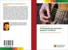 Bookcover of A formação do nacional-popular no Brasil