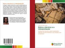 Borítókép a  Entre a técnica e a interpretação - hoz