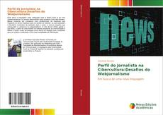 Capa do livro de Perfil do Jornalista na Cibercultura:Desafios do Webjornalismo