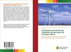 Avaliação estrutural de sistemas de geração de energia eólica的封面