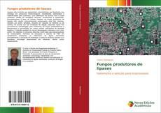 Capa do livro de Fungos produtores de lipases