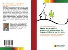 Bookcover of Áreas de proteção ambiental às margens de lagos artificiais no Cerrado