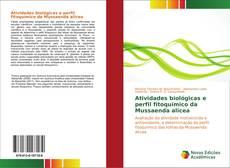Atividades biológicas e perfil fitoquímico da Mussaenda alicea kitap kapağı