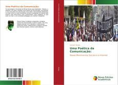 Bookcover of Uma Poética da Comunicação: