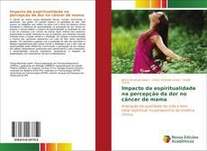 Capa do livro de Impacto da espiritualidade na percepção da dor no câncer de mama