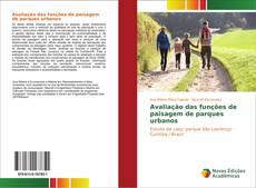 Buchcover von Avaliação das funções de paisagem de parques urbanos