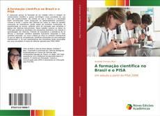 Couverture de A formação científica no Brasil e o PISA