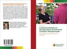 Capa do livro de A Espiritualidade na Recuperação do Paciente Cardíaco Hospitalizado