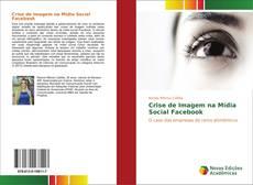 Capa do livro de Crise de Imagem na Mídia Social Facebook