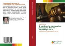 Capa do livro de O movimento passional na construção de uma verdade jurídica