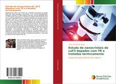 Обложка Estudo de nanocristais de LaF3 dopados com TR e tratados termicamente