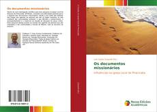 Borítókép a  Os documentos missionários - hoz