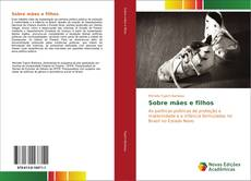 Capa do livro de Sobre mães e filhos