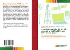 Обложка Estudo da adição de Bi2O3 na matriz Na2Nb4O11 em RF e micro-ondas