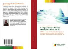Capa do livro de Compósitos de Matriz Metálica à base de Ni