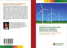 Bookcover of Avaliação dos Recursos Eólicos em Regiões Litorâneas do Ceará