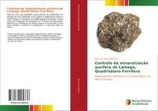 Buchcover von Controle da mineralização aurífera de Lamego, Quadrilátero Ferrífero