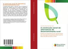 Portada del libro de A construção social de alternativas de desenvolvimento rural