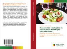 Capa do livro de Diagnóstico e soluções da produção de hortaliças folhosas do DF