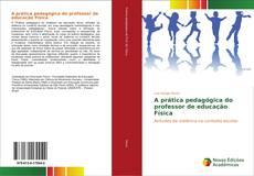 Borítókép a  A prática pedagógica do professor de educação Física - hoz