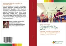 Capa do livro de Profissionalização do magistério na Educação Básica