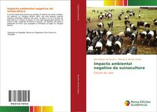 Bookcover of Impacto ambiental negativo da suinocultura