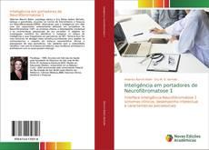 Borítókép a  Inteligência em portadores de Neurofibromatose 1 - hoz