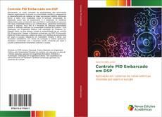 Bookcover of Controle PID Embarcado em DSP