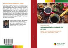A Diversidade da Cozinha Árabe的封面