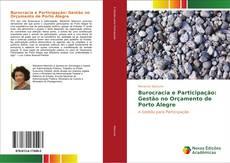 Copertina di Burocracia e Participação: Gestão no Orçamento de Porto Alegre