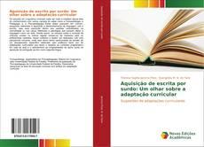Capa do livro de Aquisição de escrita por surdo: Um olhar sobre a adaptação curricular