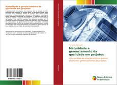 Capa do livro de Maturidade e gerenciamento da qualidade em projetos