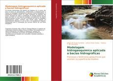 Bookcover of Modelagem hidrogeoquímica aplicada a bacias hidrográficas