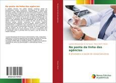 Capa do livro de Na ponta da linha das agências