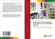 Desenvolvimento Regional pensando um universidade pública的封面