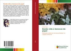 Bookcover of Dando vida a bonecas de papel