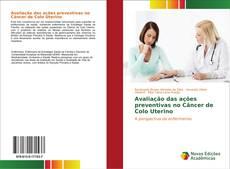 Couverture de Avaliação das ações preventivas no Câncer de Colo Uterino