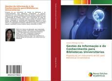 Обложка Gestão da Informação e do Conhecimento para Bibliotecas Universitárias
