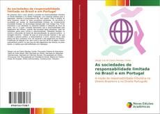 Copertina di As sociedades de responsabilidade limitada no Brasil e em Portugal