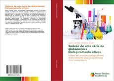 Bookcover of Síntese de uma série de glutarimidas biologicamente ativos