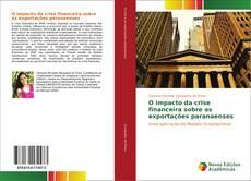 Capa do livro de O impacto da crise financeira sobre as exportações paranaenses