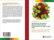 Hematúria Enzoótica Bovina Detecção do Papilomavírus Tipo 2 pela PCR kitap kapağı