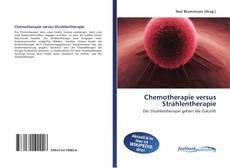 Capa do livro de Chemotherapie versus Strahlentherapie