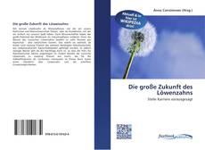 Buchcover von Die große Zukunft des Löwenzahns