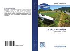 Borítókép a  La sécurité routière - hoz