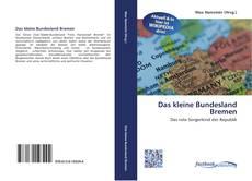 Capa do livro de Das kleine Bundesland Bremen