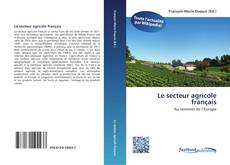 Обложка Le secteur agricole français