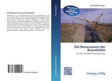 Borítókép a  Die Renaissance der Braunkohle - hoz