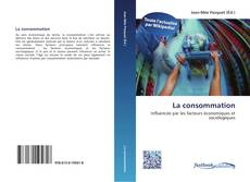 Bookcover of La consommation